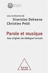 Parole et musique : Aux origines du dialogue humain