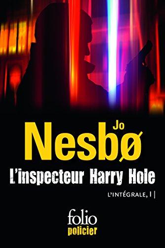 L'inspecteur Harry Hole: L'intégrale, I par Jo Nesbø