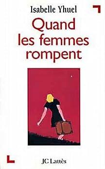 Quand les femmes rompent (Psy-Santé) (French Edition) di [Yhuel, Isabelle]