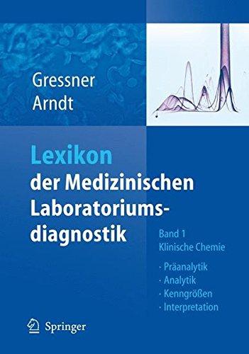 Lexikon der Medizinischen Laboratoriumsdiagnostik Bd. 1: Klinische Chemie