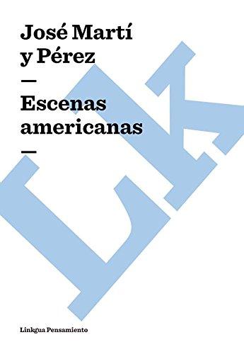 Escenas americanas (Pensamiento) por José Martí y Pérez