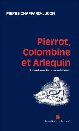 Pierrot, Colombine et Arlequin