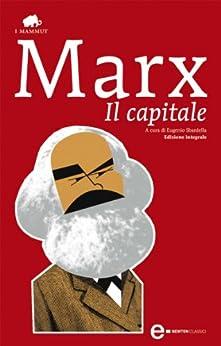 Il capitale (eNewton Classici) di [Marx, Karl]