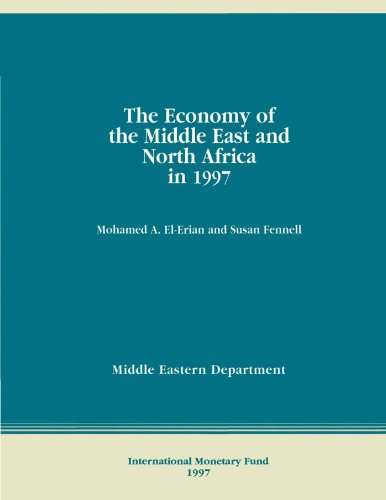 The Economy of the Middle East and North Africa in 1997 (English Edition)