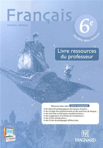 Français 6e : Livre ressources du professeur par Evelyne Ballanfat
