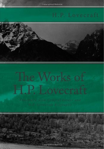 The Works of H.P. Lovecraft: Annotated with Critical Essays and H.P. Lovecraft Biography by H.P. Lovecraft (2012-08-05)