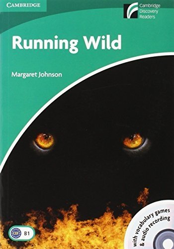Running Wild Level 3 Lower-intermediate Book with CD-ROM and Audio CDs (2) Pack (Cambridge Discovery Readers: Level 3) by Johnson, Margaret (2009) Paperback