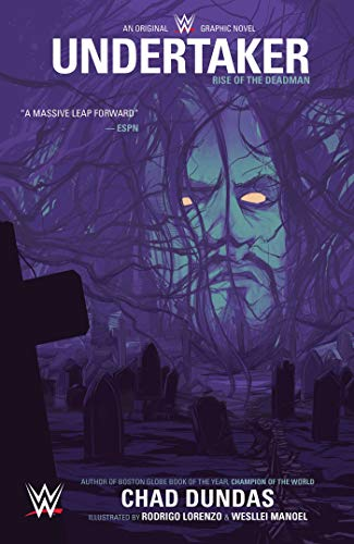 WWE Original Graphic Novel: Undertaker por Chad Dundas