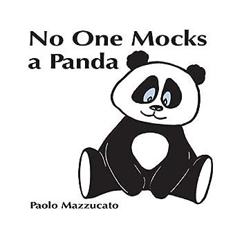 No One Mocks A Panda