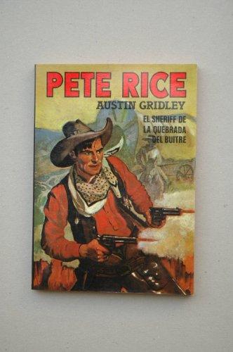 El Sheriff De La Quebrada Del Buitre