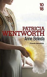 Anne Belinda par Patricia Wentworth