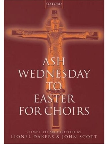 ash-wednesday-to-easter-for-choirs-paperback-for-choirs-collections