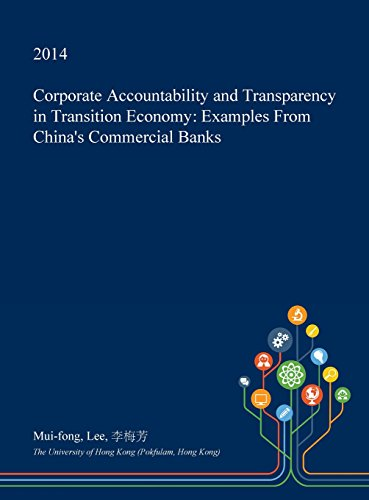 corporate-accountability-and-transparency-in-transition-economy-examples-from-chinas-commercial-bank