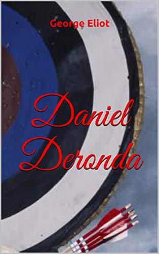 Daniel Deronda (English Edition)