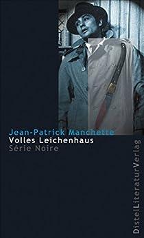 Volles Leichenhaus (Série Noire)