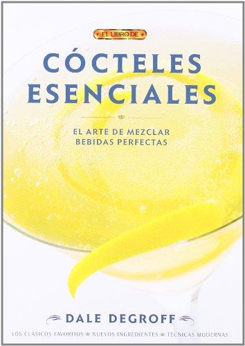 Cocteles esenciales / Essential Cocktails
