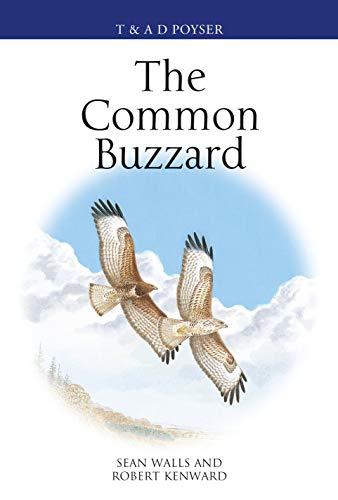 The Common Buzzard (Poyser Monographs) (English Edition)