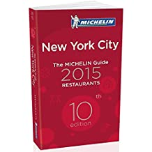The Michelin Guide New York City Restaurants