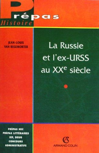 La Russie et l'ex-URSS au XXe siècle