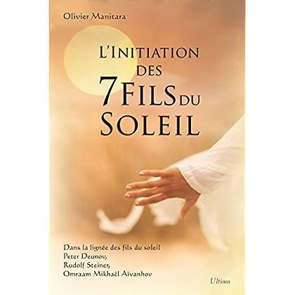 L'initiation des 7 fils du Soleil