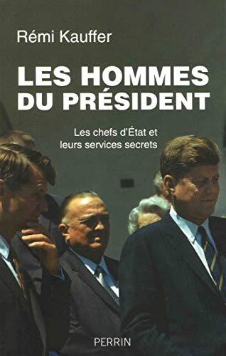 Les hommes du président par Rémi KAUFFER