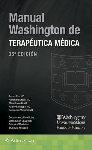 Manual Washington de terapéutica médica (35ª ed.) (Lippincott Manual Series) por Pavan Bhat