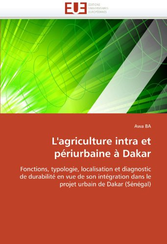 L''agriculture intra et périurbaine à Dakar par Awa BA