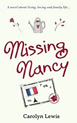 Missing Nancy - a novel about living, loving and family life