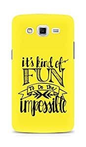 AMEZ its kind of fun to do the impossible Back Cover For Samsung Galaxy Grand Max