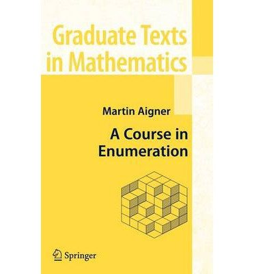 [(A Course in Enumeration)] [by: Martin Aigner]
