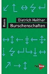 Burschenschaften. Basiswissen Politik/Geschichte/Ökonomie Taschenbuch