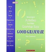 Good Grammar! (Level - 2)