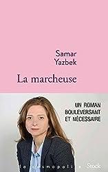 La marcheuse (La cosmopolite) (French Edition)
