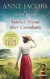 Sanfter Mond über Usambara: Roman (Die Afrika-Saga, Band 2) - Anne Jacobs, Leah Bach