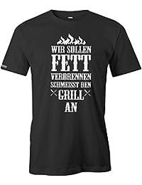 Wir sollen Fett verbrennen - Grill - Herren T-Shirt