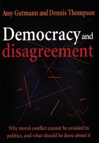 Democracy and Disagreement (English Edition) por Amy Gutmann