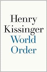 [(World Order)] [By (author) Henry Kissinger] published on (September, 2014)