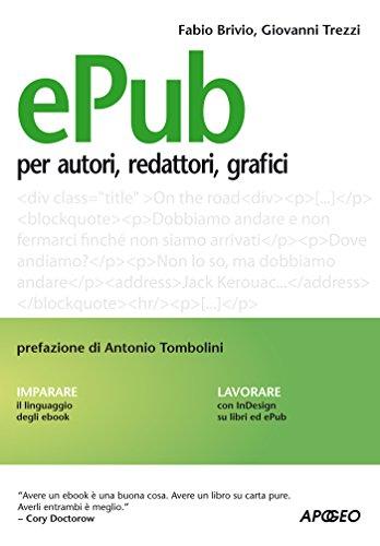 ePub: per autori, redattori, grafici (Editoria digitale)