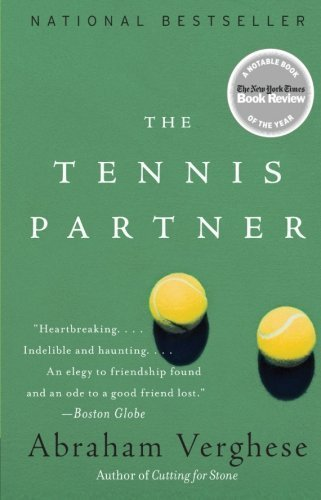 The Tennis Partner Later Printing edition by Verghese, Abraham (1999) Paperback