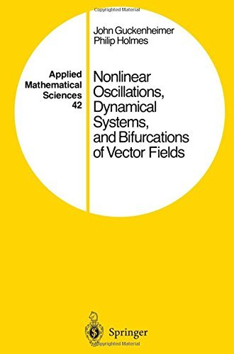 Nonlinear Oscillations, Dynamical Systems, and Bifurcations of Vector Fields (Applied Mathematical Sciences) by John Guckenheimer (2013-11-23)
