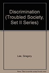 Discrimination (Troubled Society, Set II Series)