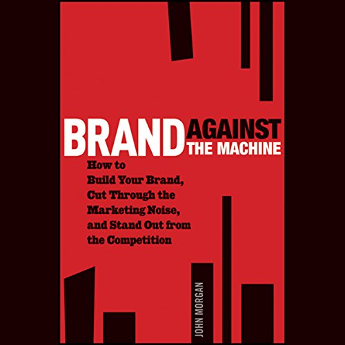 Brand Against the Machine  Audiolibri