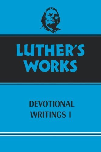 Luther's Works Devotional Writings I: Vol 42: 042 (Luther's Works (Augsburg)) by Martin O. Dietrich (1959-01-01)