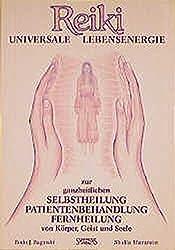 Reiki: Universale Lebensenergie Zur Ganzheitlichen Behandlung. Patientenbehandlung, Fernheilung Von Körper, Geist Und Seele