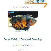 Oscar Cichlid : Care and Breeding