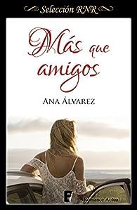 Más que amigos par Ana Alvarez