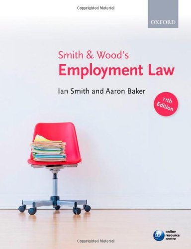 Smith & Wood's Employment Law by Smith, Ian, Baker, Aaron (May 30, 2013) Paperback