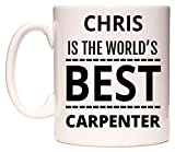 CHRIS Is The Worlds BEST Carpenter Becher von WeDoMugs