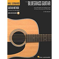 Hal Leonard Bluegrass Guitar Method: Learn to Play Rhythm and Lead Bluegrass Guitar With Step-by-step Lessons and 18 Great Songs