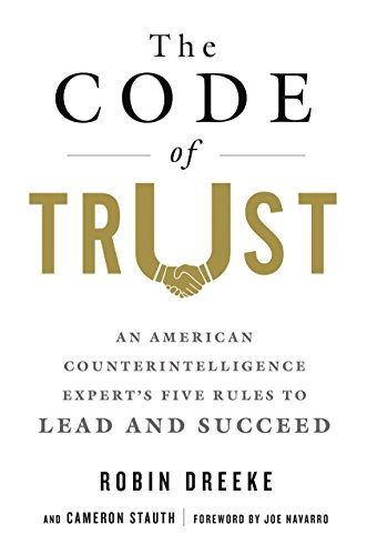 Pdf download code of trust the full books by robin dreeke may 2018 titles the following books are due out in may please use the links below to place your holds now nonfiction fandeluxe Gallery